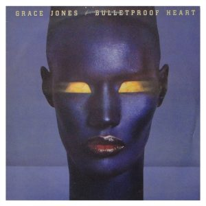 Disco de vinil Grace Jones - Bulletproof eart